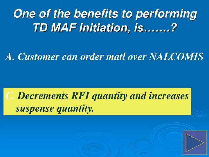 A. Customer can order matl over NALCOMIS