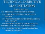 technical directive maf initiation