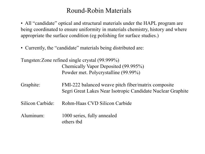 Round-Robin Materials