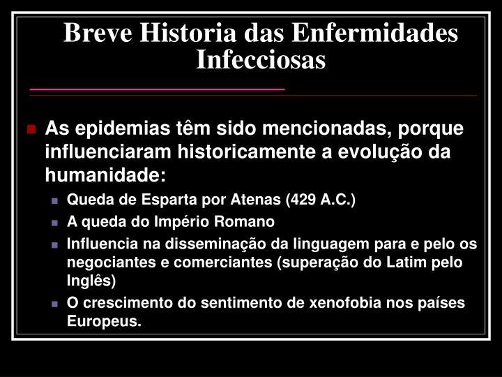 Breve Historia das Enfermidades Infecciosas