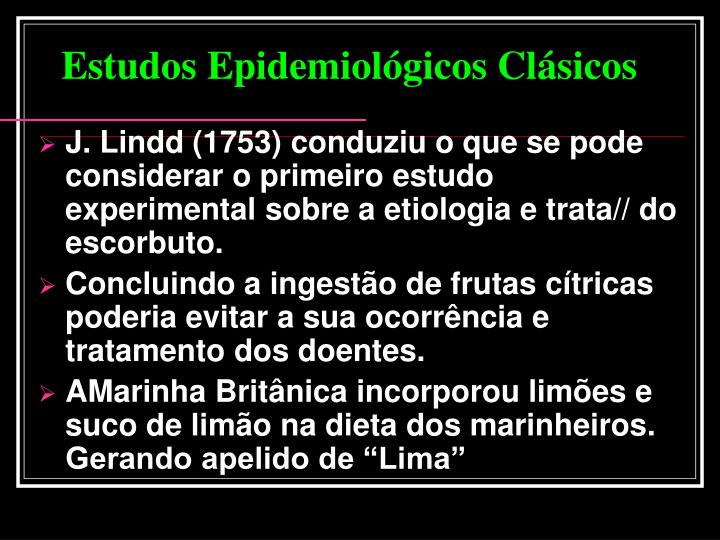 Estudos Epidemiológicos Clásicos