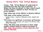 review 3 3 tlb virtual memory