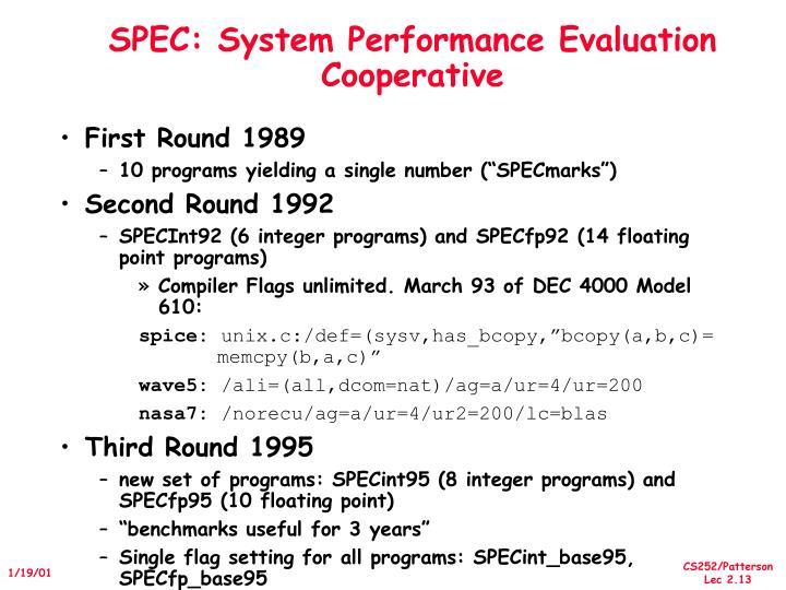 SPEC: System Performance Evaluation Cooperative