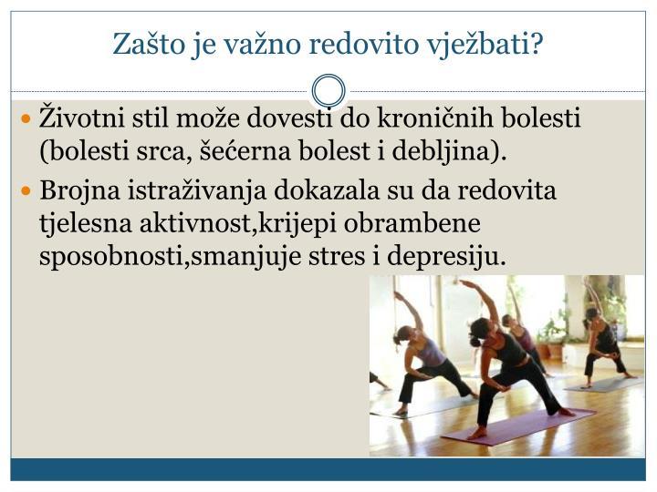 Zašto je važno redovito vježbati?