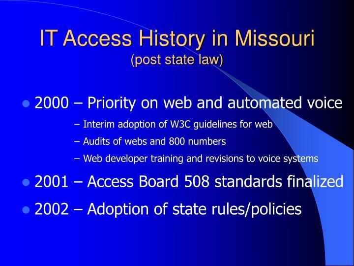 IT Access History in Missouri