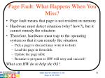 page fault what happens when you miss