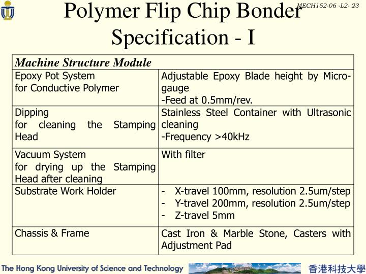 Polymer Flip Chip Bonder Specification - I