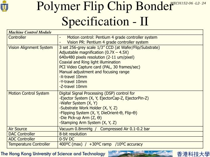 Polymer Flip Chip Bonder Specification - II