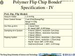 polymer flip chip bonder specification iv