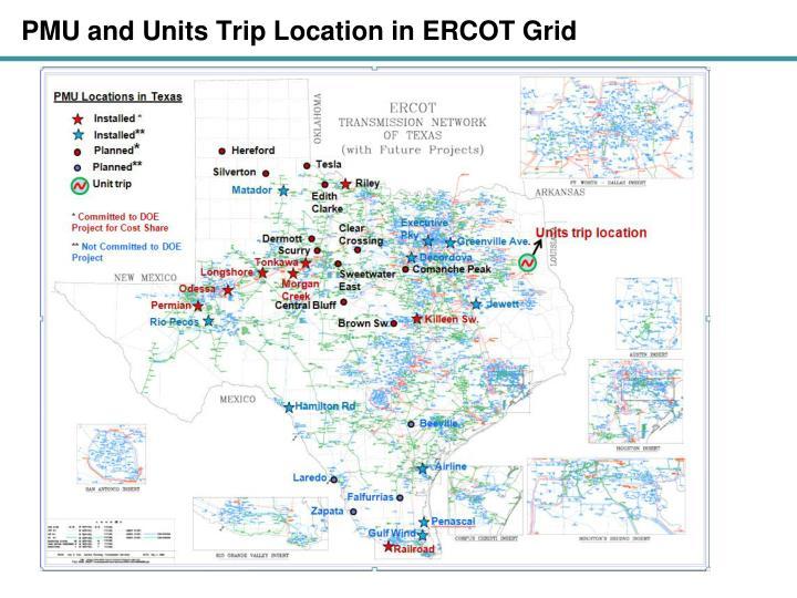 PMU and Units Trip Location