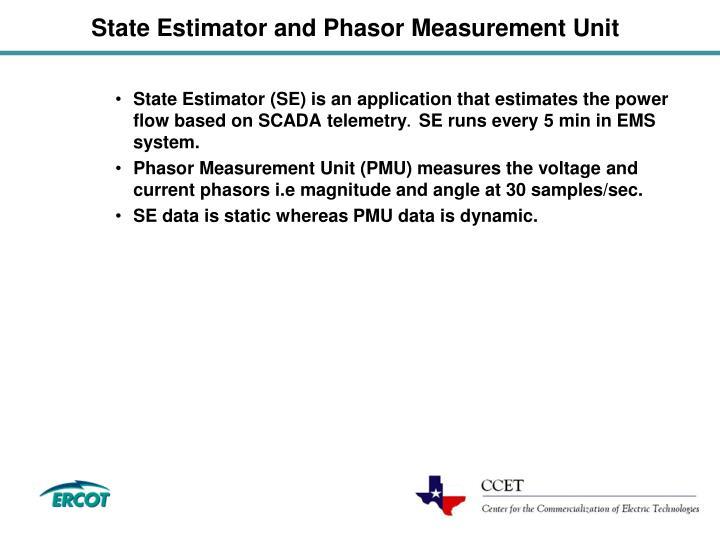 State Estimator and