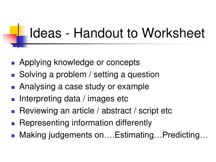 Ideas - Handout to Worksheet