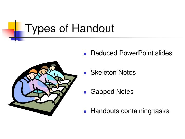 Types of Handout