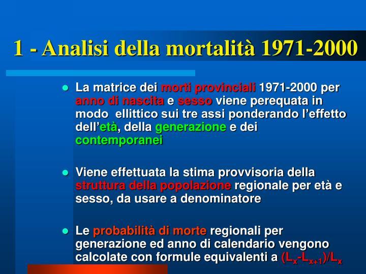 1 - Analisi della mortalità 1971-2000