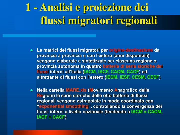 1 - Analisi e proiezione dei flussi migratori regionali