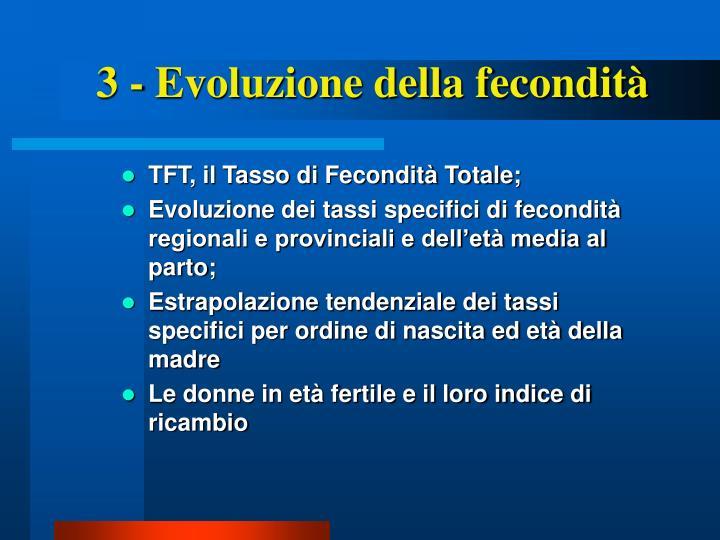 3 - Evoluzione della fecondità