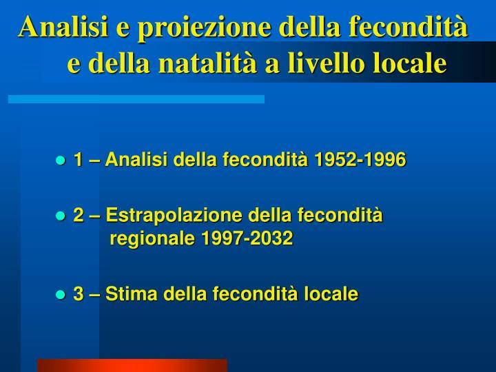 Analisi e proiezione della fecondità e della natalità a livello locale