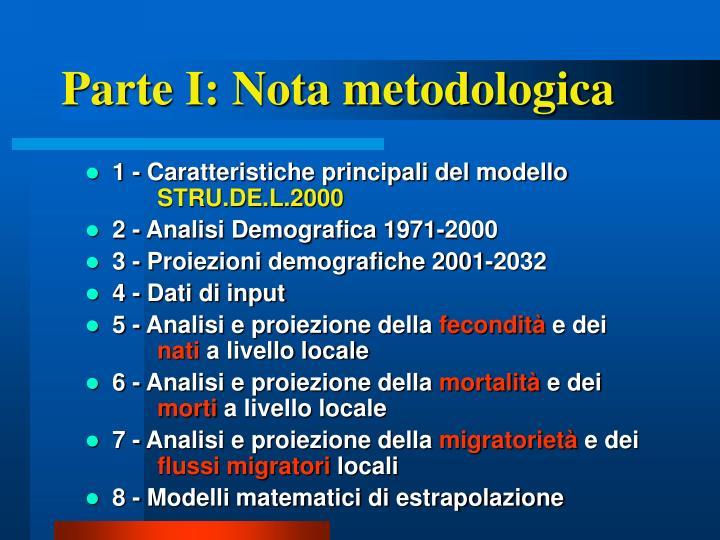 Parte I: Nota metodologica