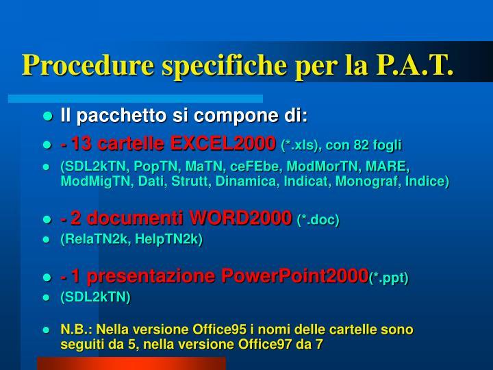Procedure specifiche per la P.A.T.