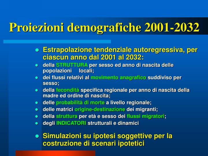 Proiezioni demografiche 2001-2032