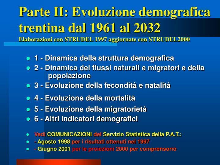 Parte II: Evoluzione demografica trentina dal 1961 al 2032