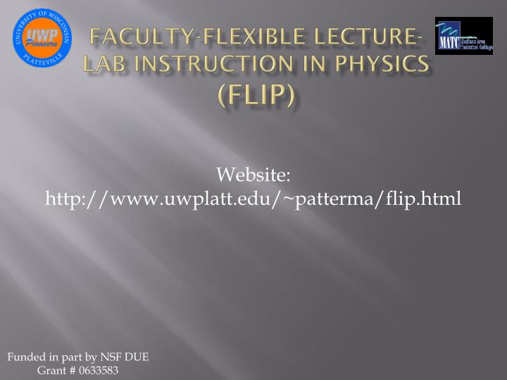 Faculty-Flexible Lecture-Lab Instruction in Physics