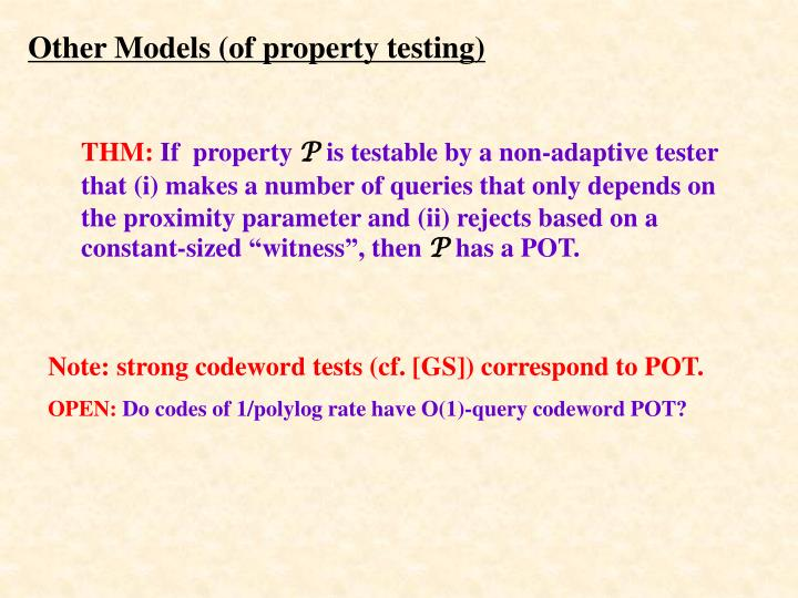 Other Models (of property testing)