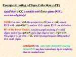 example 6 testing c clique collection c cc