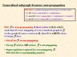 generalized subgraph freeness non propagation
