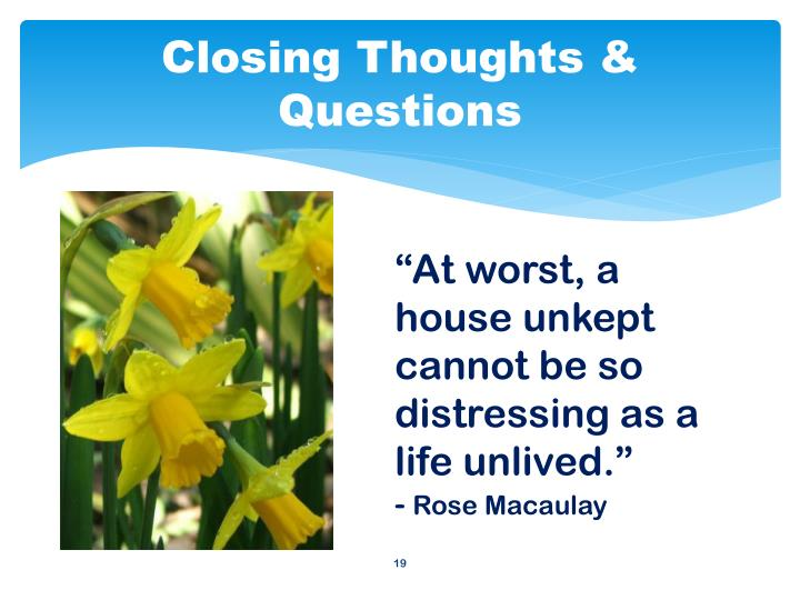 Closing Thoughts & Questions