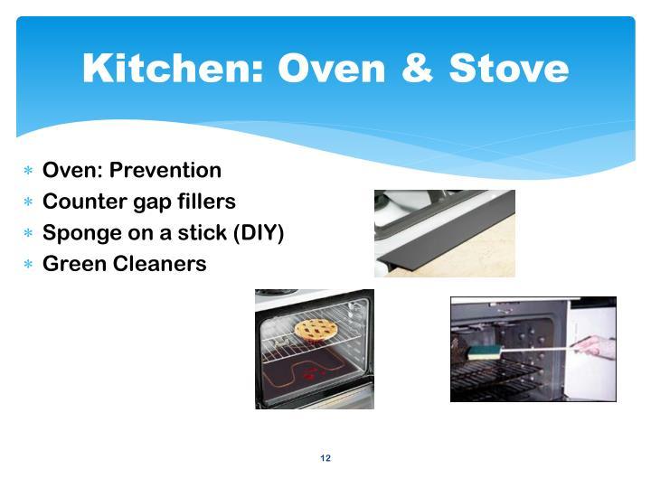Kitchen: Oven & Stove