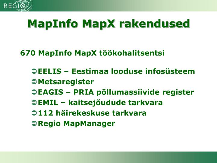 MapInfo MapX rakendused