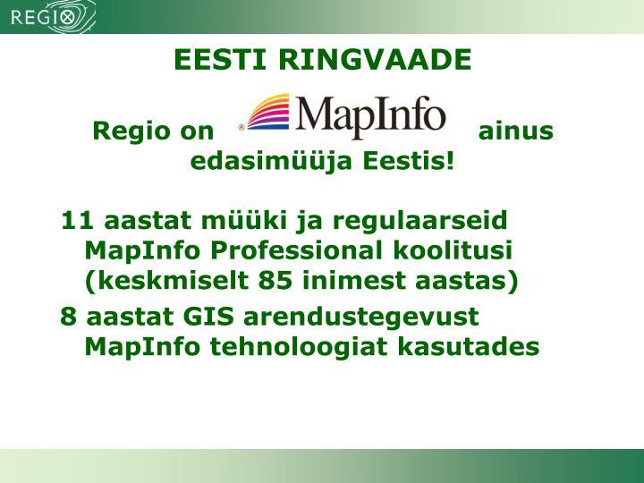 Regio on  ainus edasimüüja Eestis!