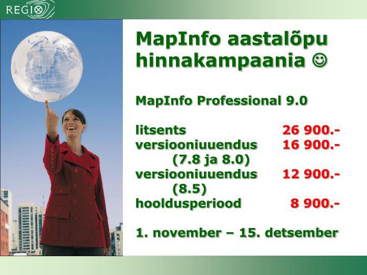MapInfo aastalõpu hinnakampaania