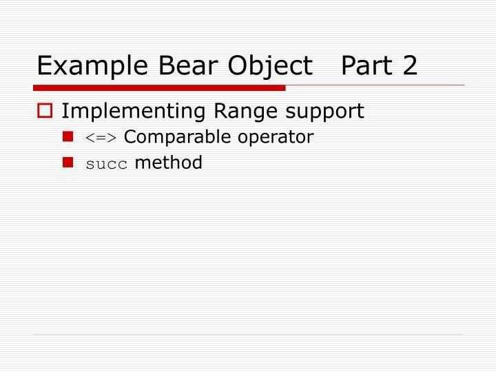 Example Bear Object   Part 2