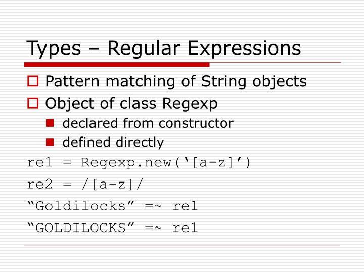 Types – Regular Expressions