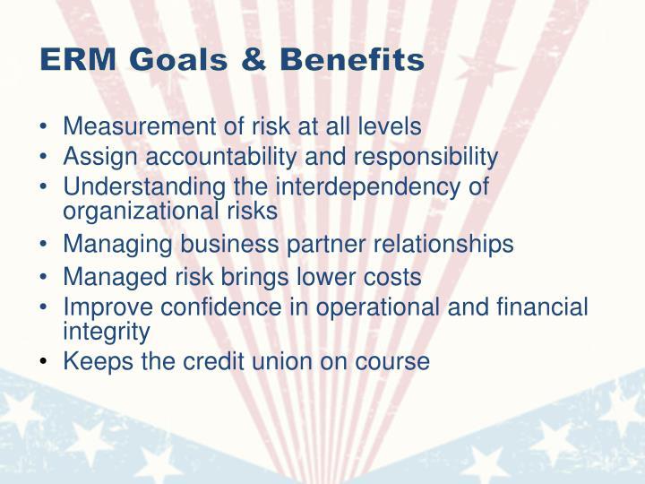 ERM Goals & Benefits