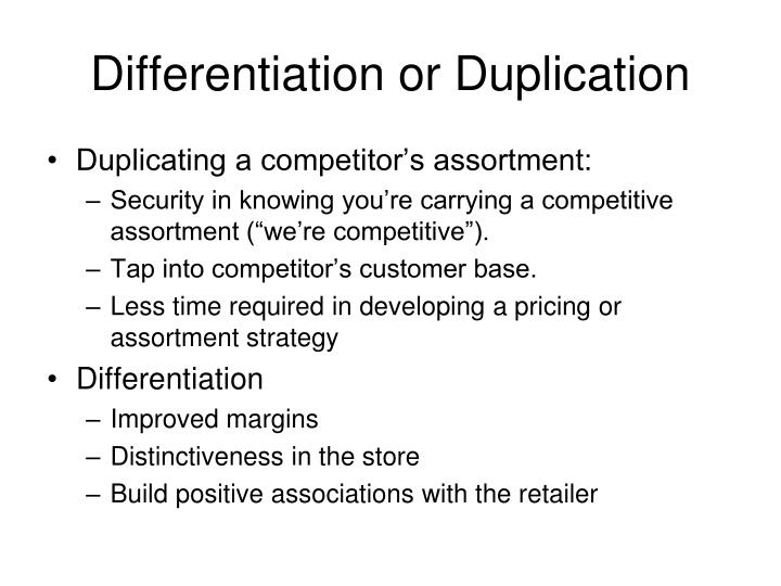 Differentiation or Duplication