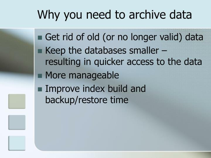 Why you need to archive data