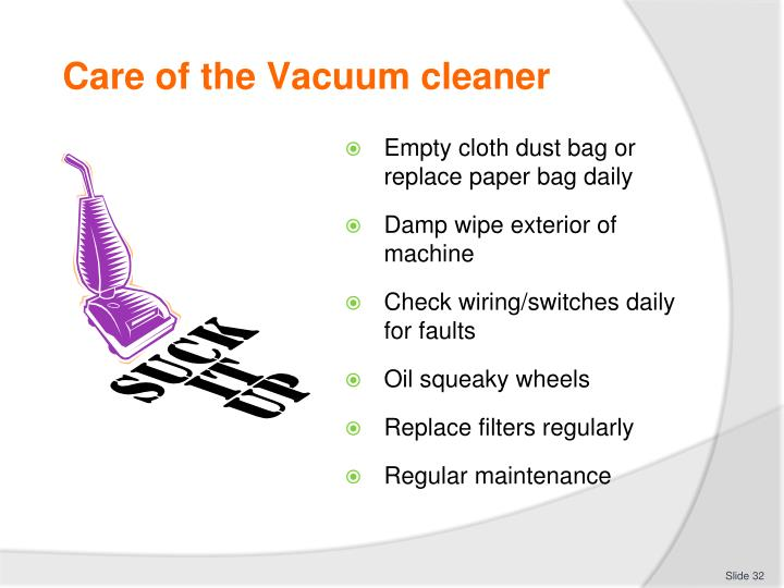 Care of the Vacuum cleaner