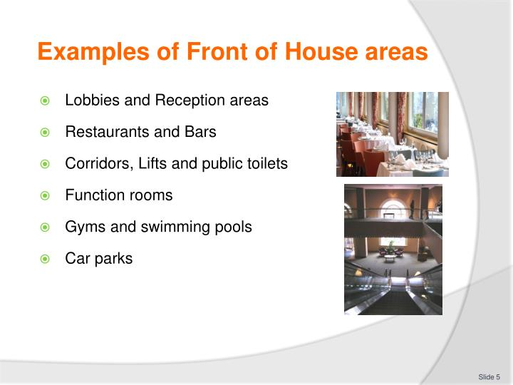 Examples of Front of House areas