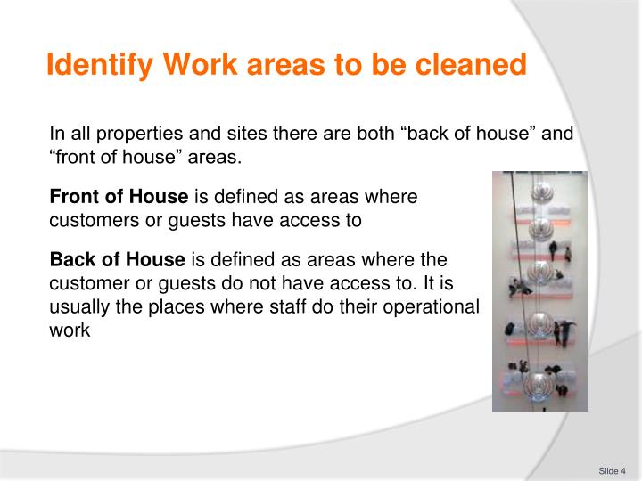 Identify Work areas to be cleaned