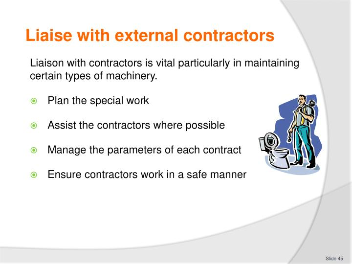 Liaise with external contractors