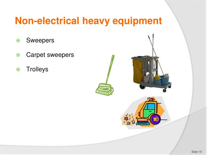 Non-electrical heavy equipment