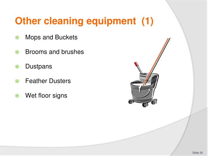 Other cleaning equipment  (1)