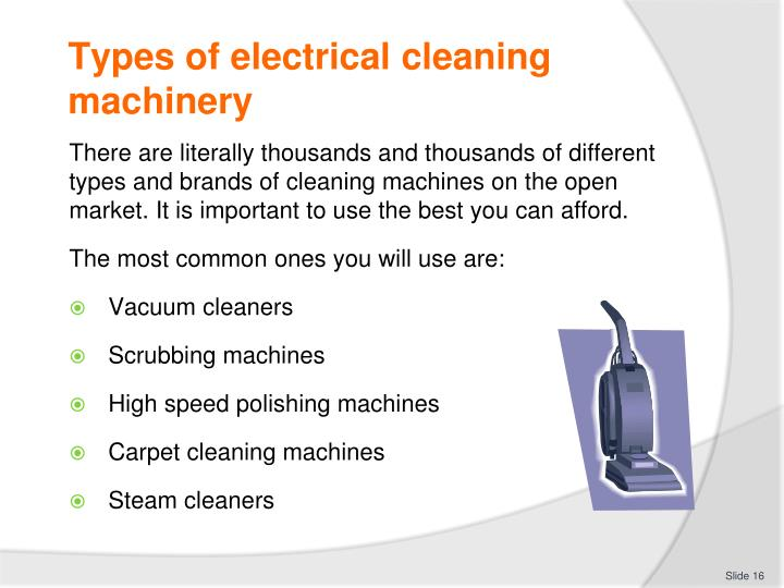 Types of electrical cleaning machinery