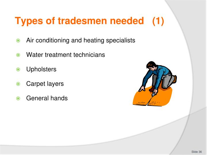 Types of tradesmen needed   (1)