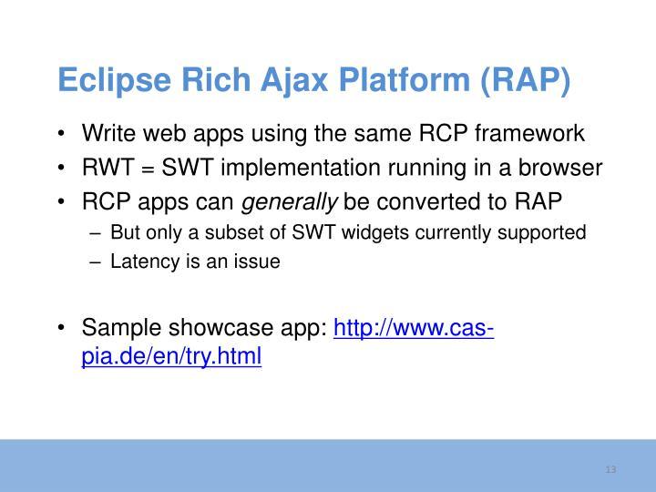 Eclipse Rich Ajax Platform (RAP)