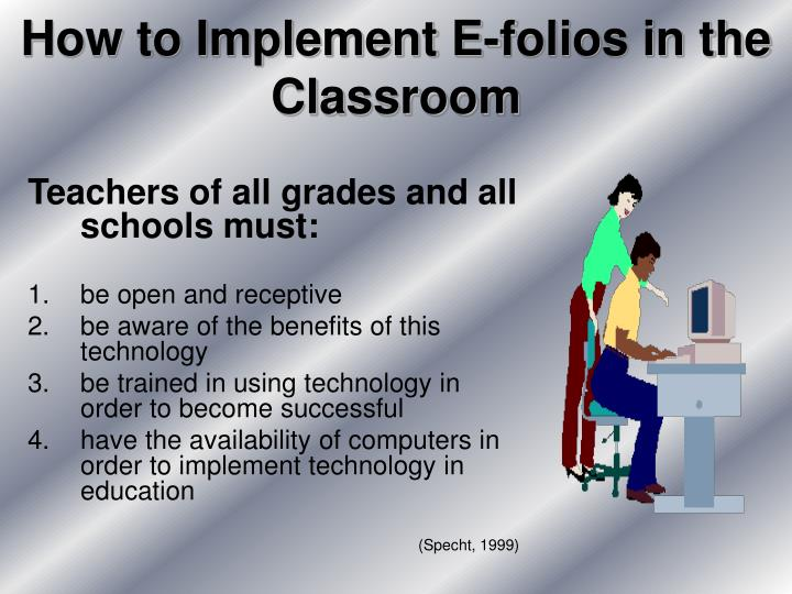 How to Implement E-folios in the Classroom