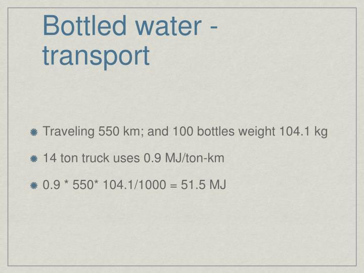 Bottled water - transport
